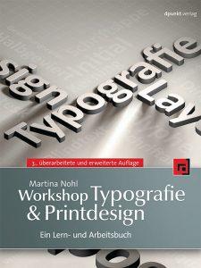Buchumschlag (U1) zu Martina Nohl: Workshop Typografie & Printdesign
