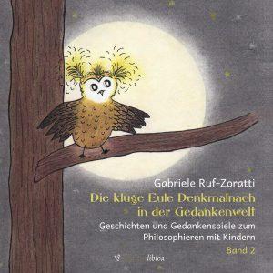 Umschlagbild des zweiten Bandes der Trilogie zum Philosophieren mit Kindern